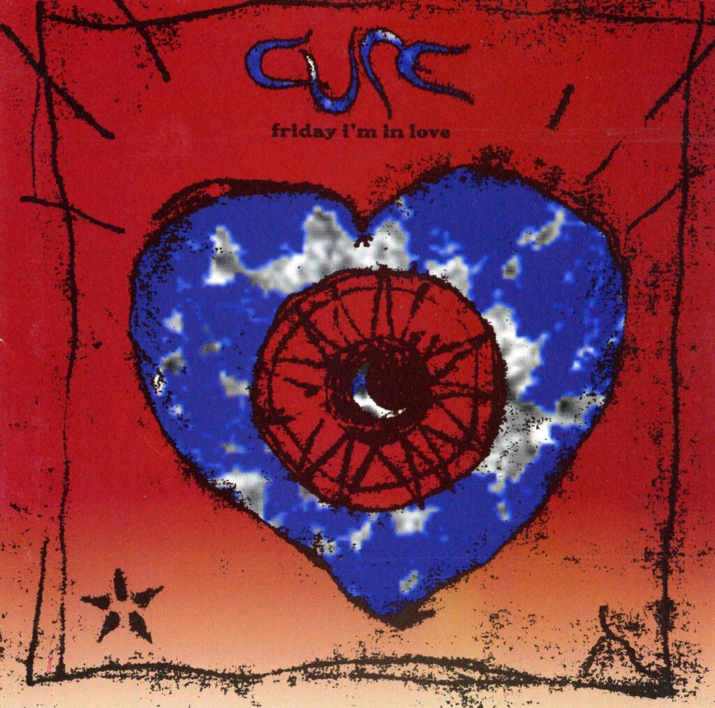 """Friday I'm in Love"", The Cure"